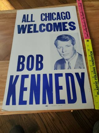 1968 All Chicago Welcomes Bob Kennedy Poster - Bobby Kennedy For President