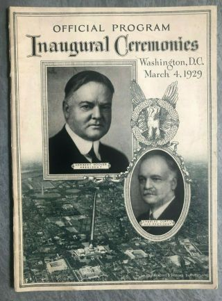President Herbert Hoover Inaugural Ceremonies 1929 Official Program - Great Cond