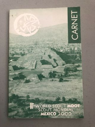 11th World Scout Moot,  Mexico 2000,  Participant Carnet Book