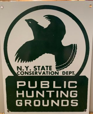 N.  Y.  State Conservation Dept.  Public Hunting Grounds Metal Sign